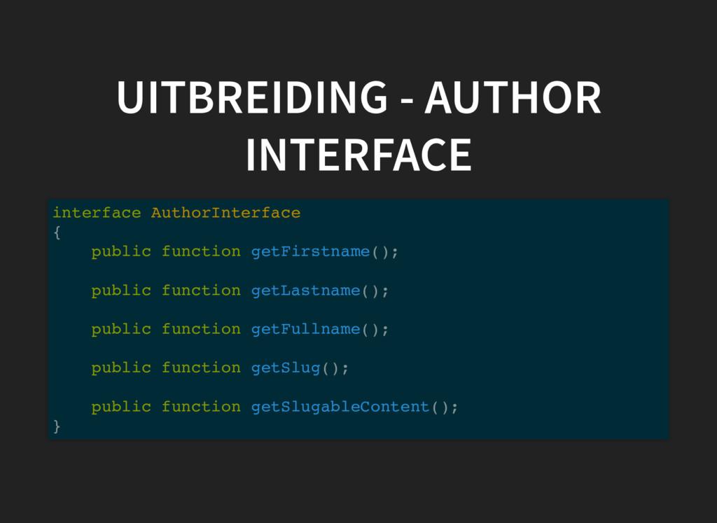 UITBREIDING - AUTHOR INTERFACE interface Author...