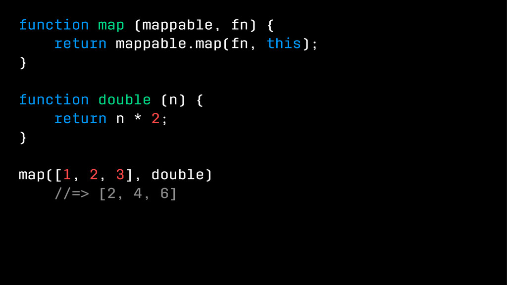 function map (mappable, fn) { return mappable.m...