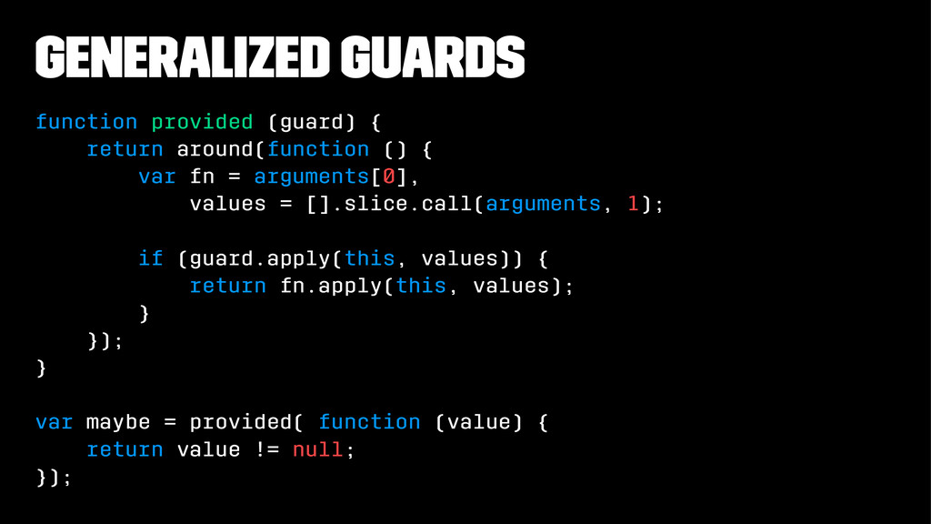 generalized guards function provided (guard) { ...