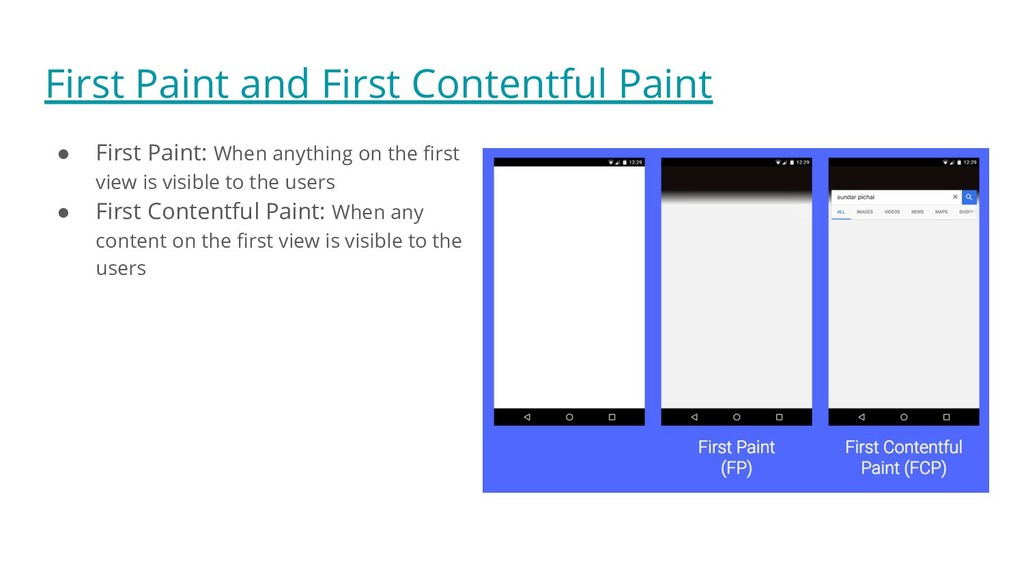 First Paint and First Contentful Paint ● First ...