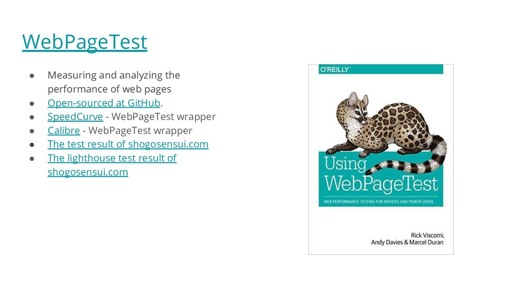 WebPageTest ● Measuring and analyzing the perfo...