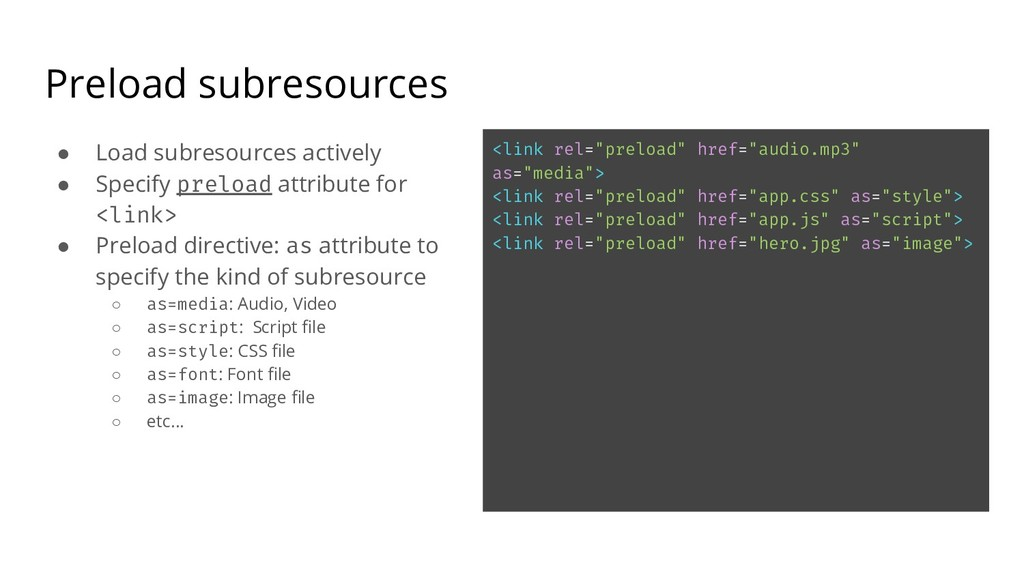 Preload subresources ● Load subresources active...