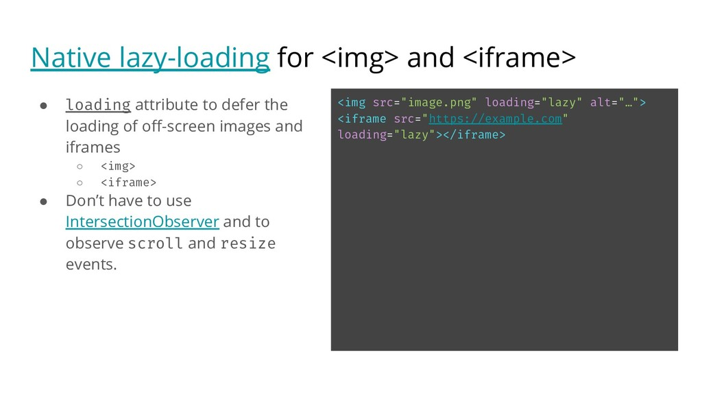 Native lazy-loading for <img> and <iframe> ● lo...