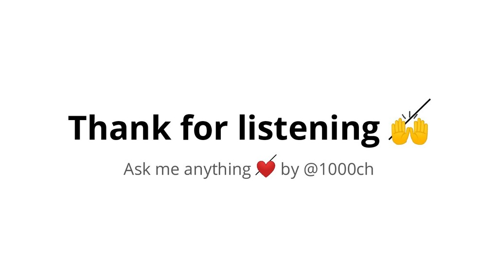 Thank for listening  Ask me anything ❤ by @1000...
