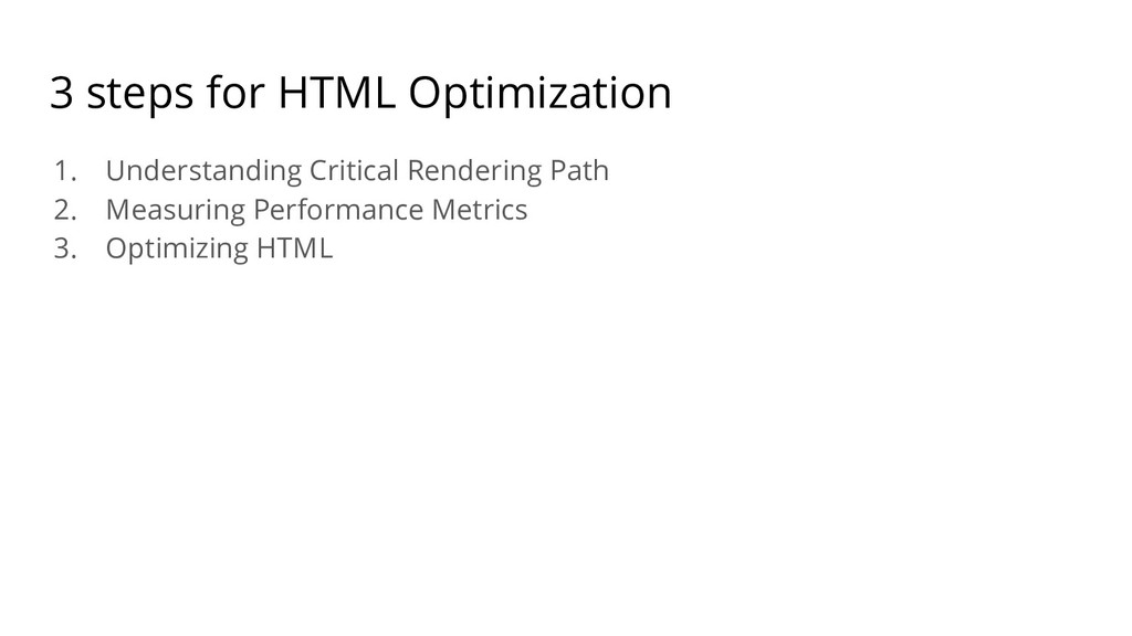 3 steps for HTML Optimization 1. Understanding ...