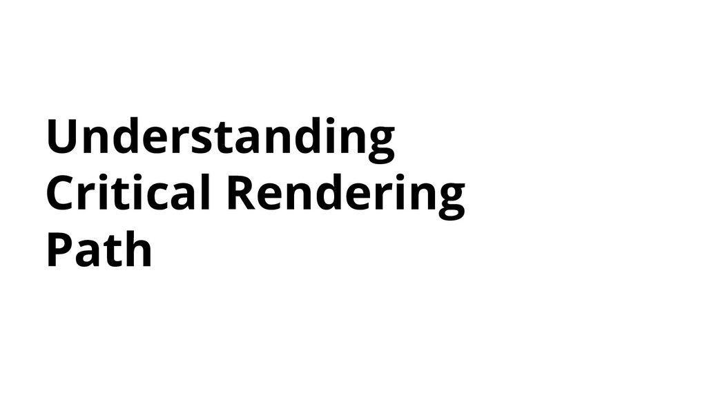 Understanding Critical Rendering Path