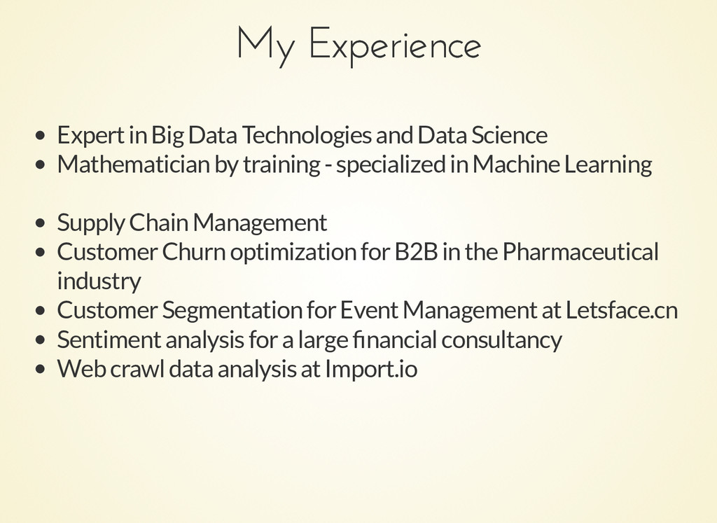 My Experience My Experience Expert in Big Data ...