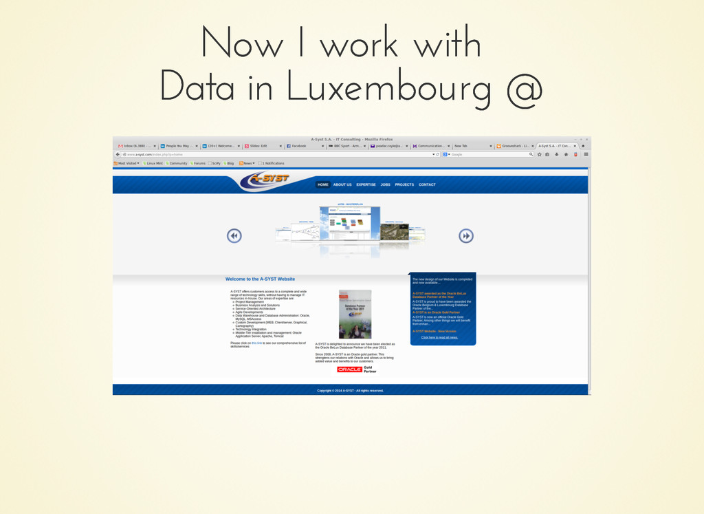 Now I work with Now I work with Data in Luxembo...