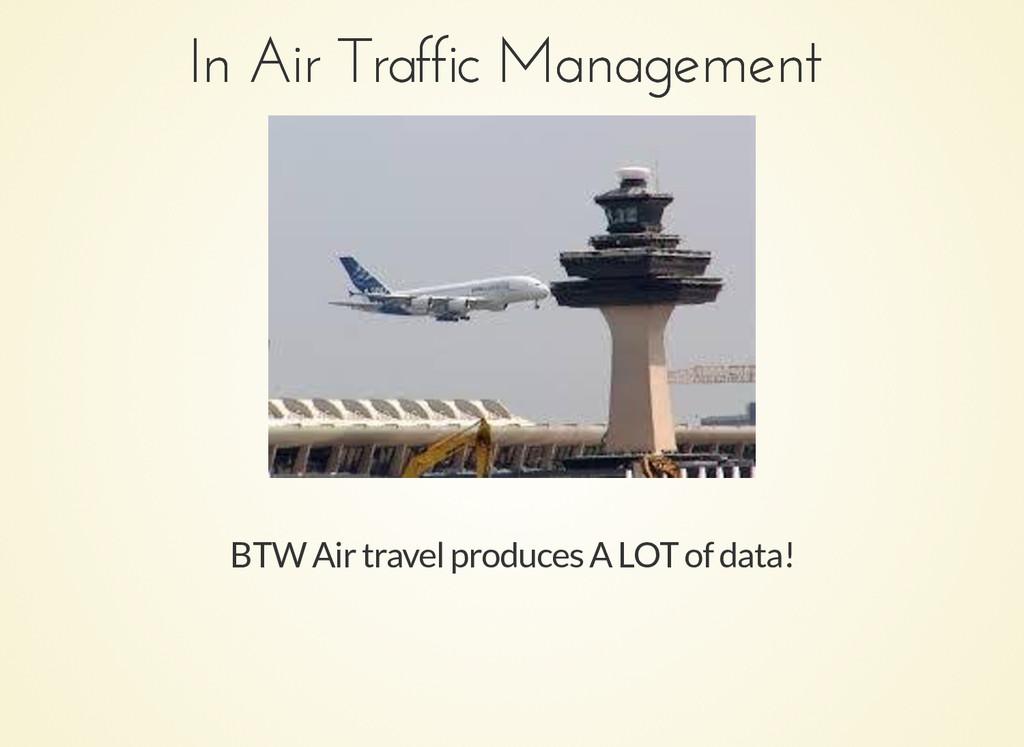 In Air Traffic Management In Air Traffic Manage...