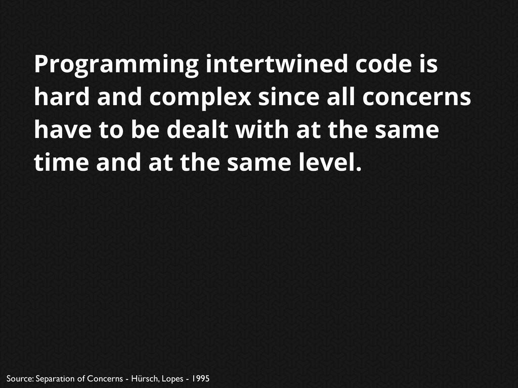 Programming intertwined code is hard and comple...