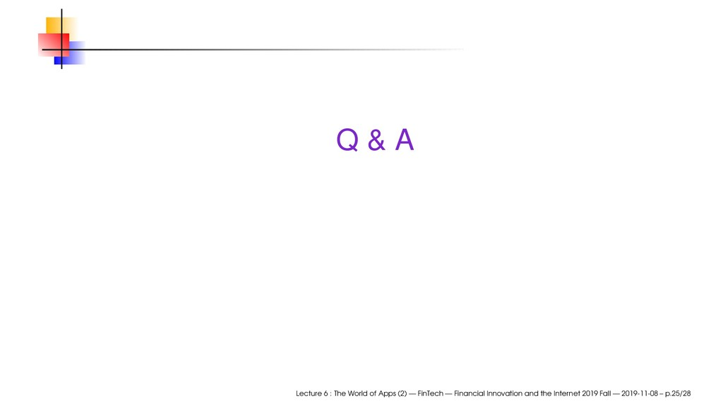 Q & A Lecture 6 : The World of Apps (2) — FinTe...