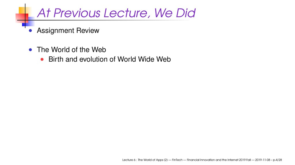 At Previous Lecture, We Did Assignment Review T...