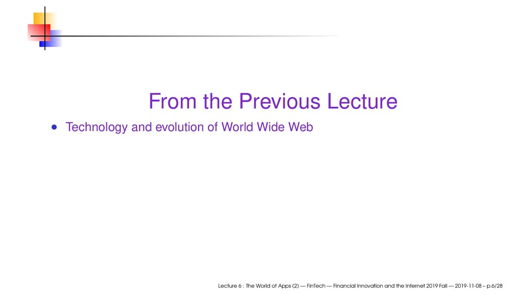 From the Previous Lecture Technology and evolut...