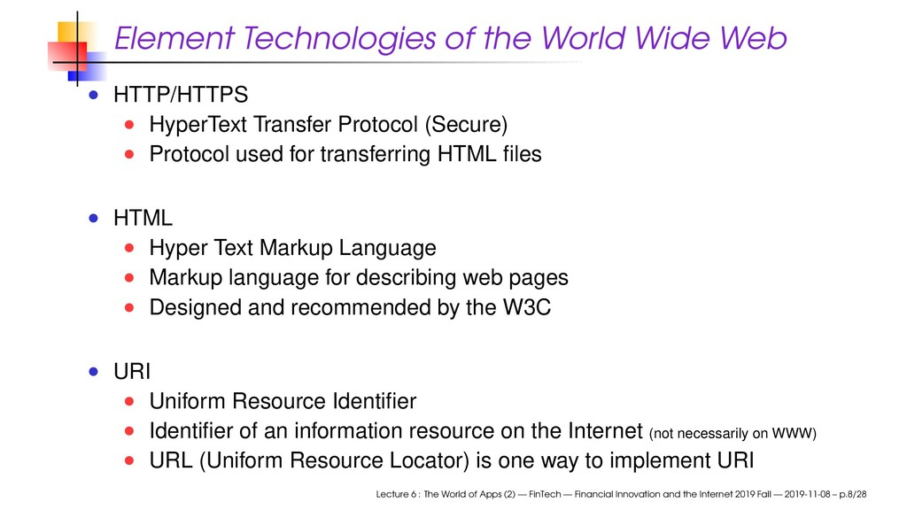 Element Technologies of the World Wide Web HTTP...