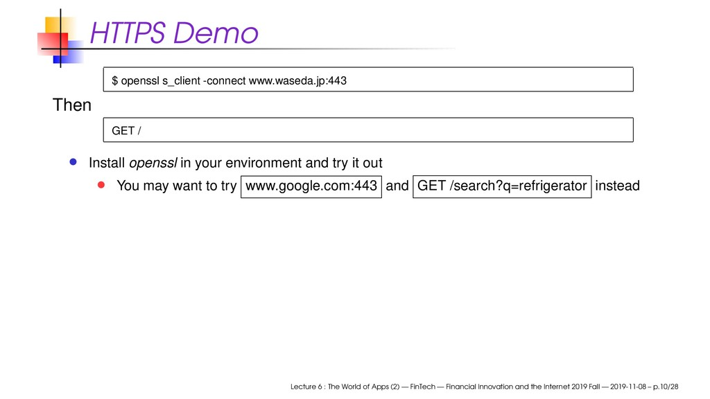 HTTPS Demo $ openssl s_client -connect www.wase...