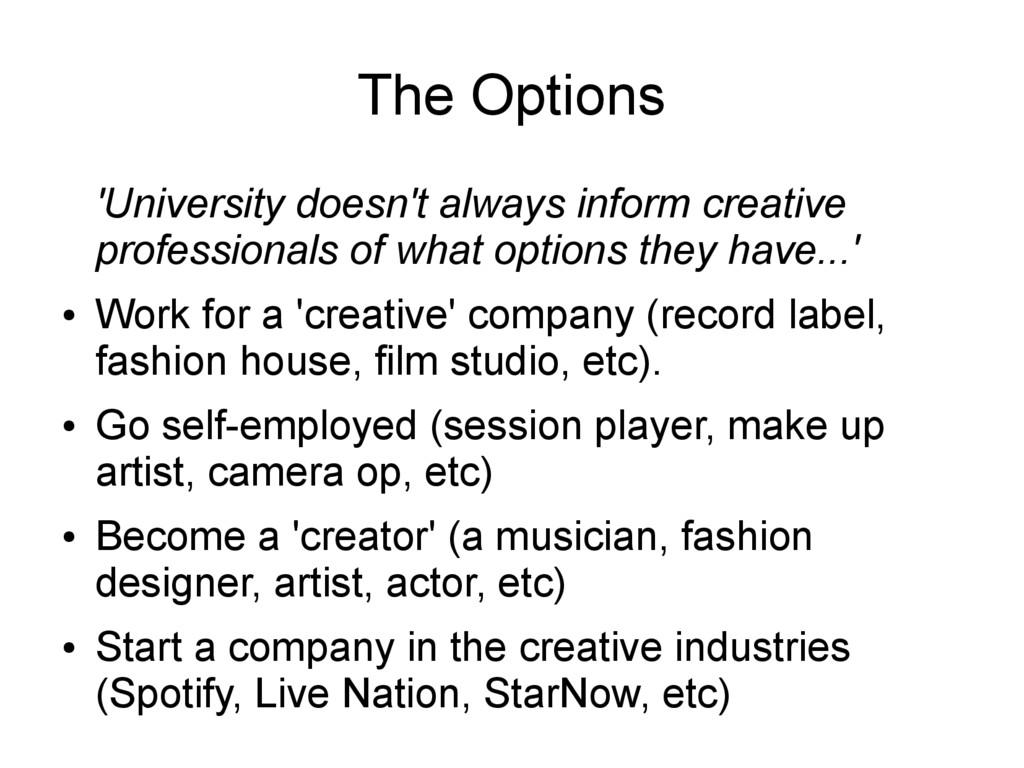 The Options 'University doesn't always inform c...