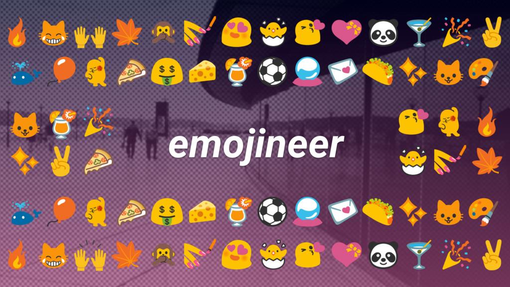 emojineer