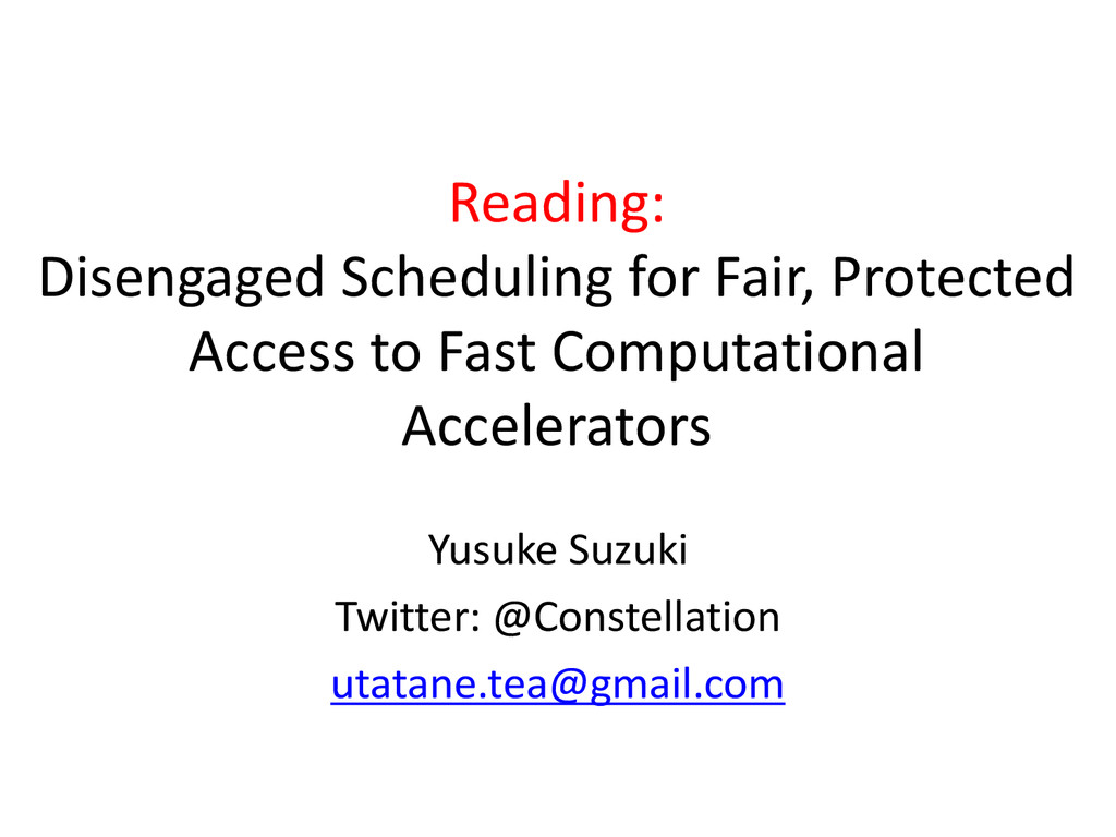 Reading: Disengaged Scheduling for Fair, Protec...