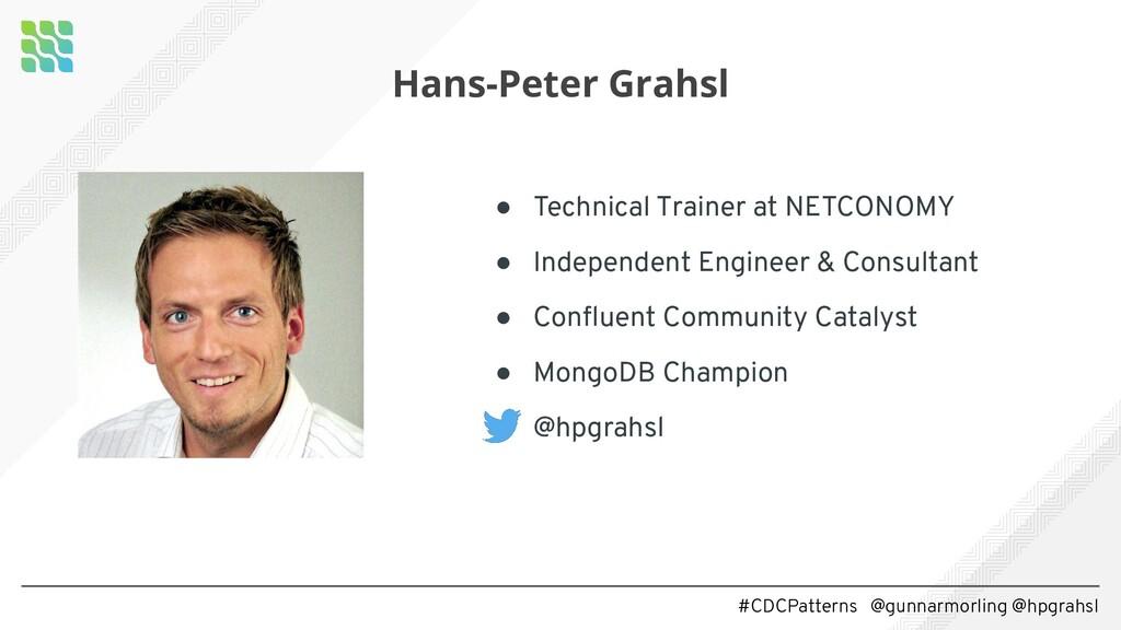 #CDCPatterns @gunnarmorling @hpgrahsl Hans-Pete...