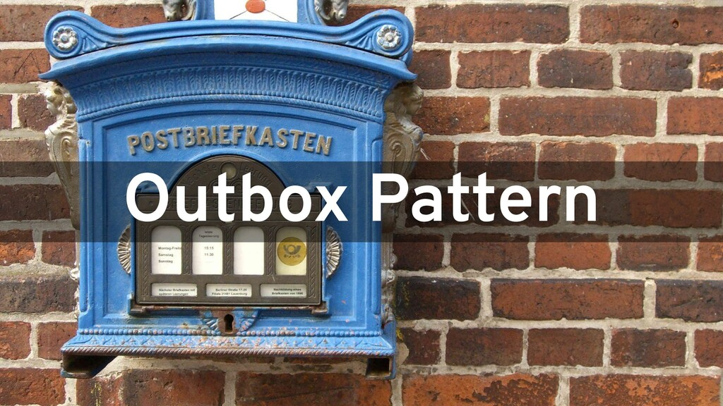 Outbox Pattern