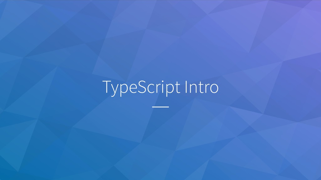 TypeScript Intro