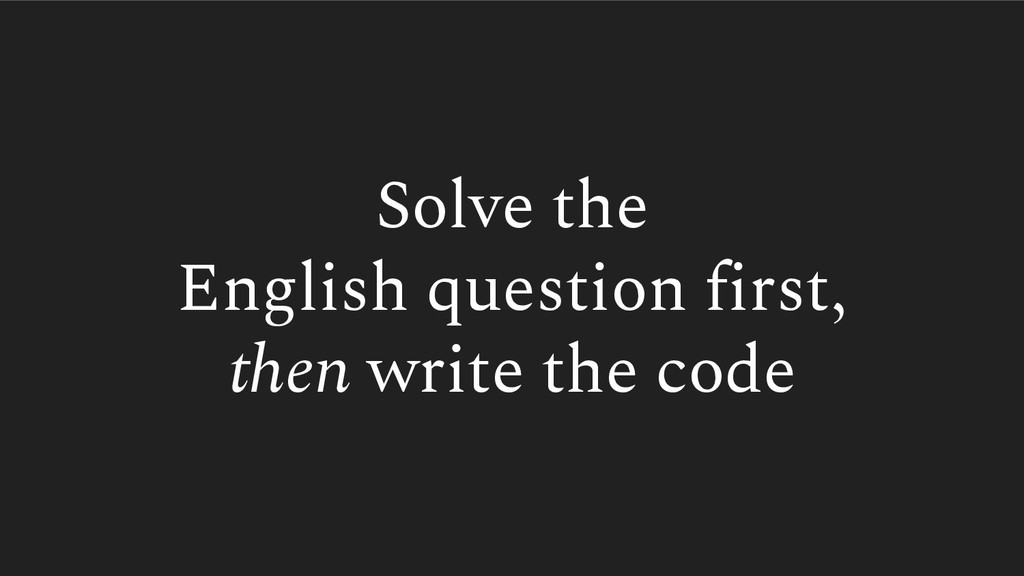Solve the English question first, then write th...