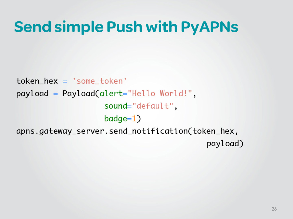 Send simple Push with PyAPNs ! ! ! token_hex = ...