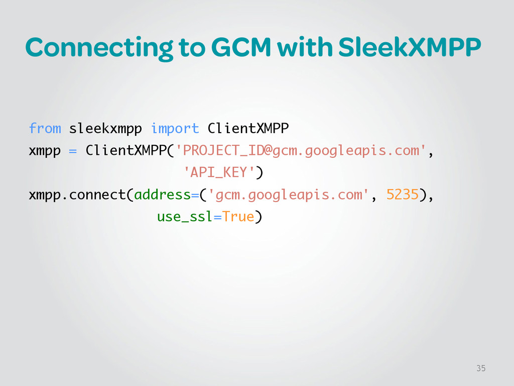 Connecting to GCM with SleekXMPP ! ! from sleek...