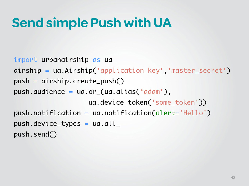 Send simple Push with UA ! ! import urbanairshi...