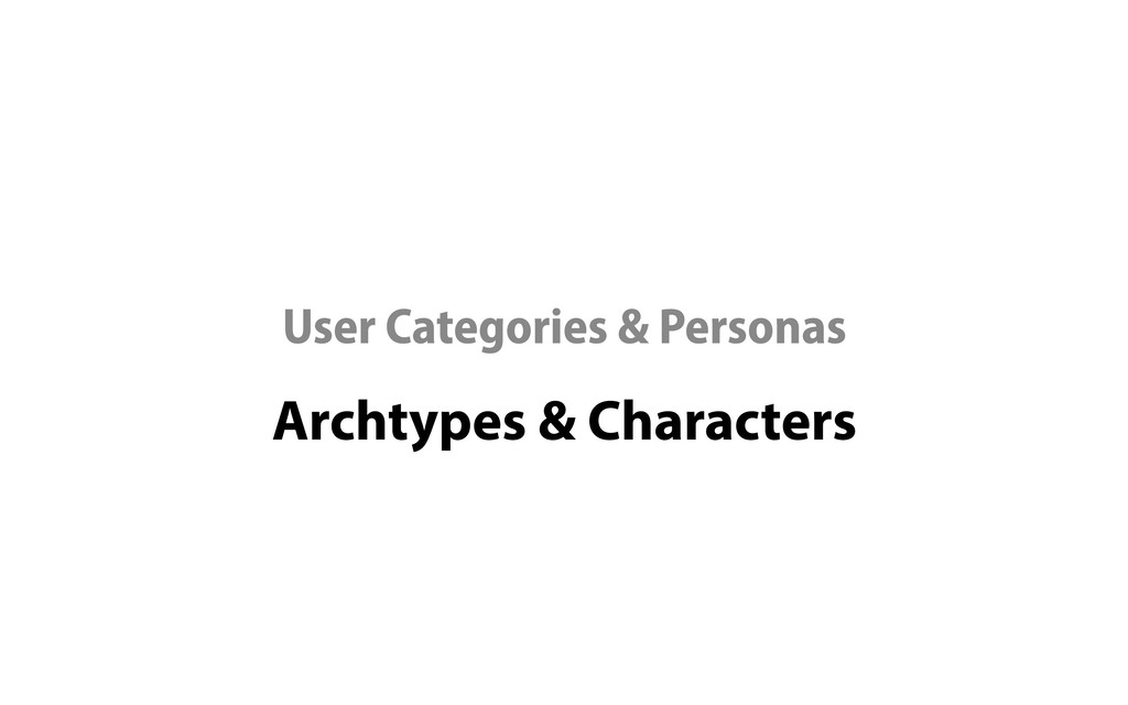 Archtypes & Characters User Categories & Person...