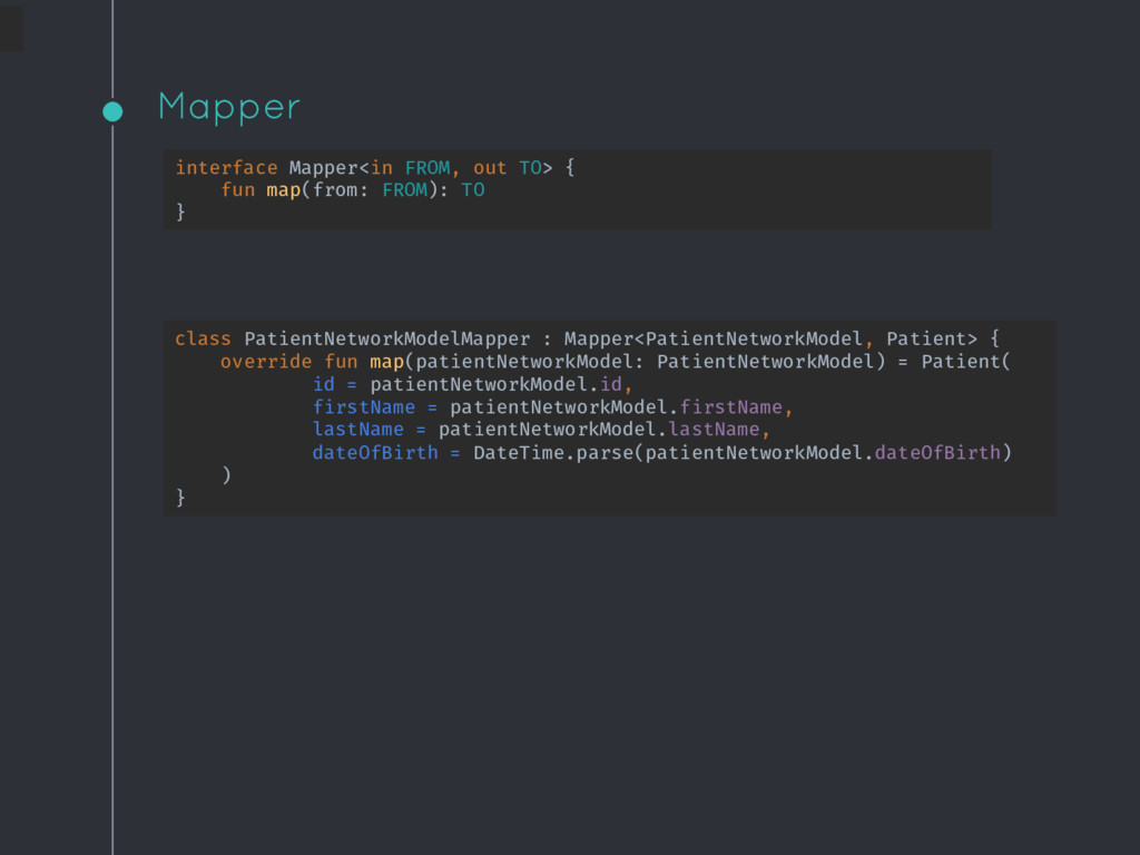 Mapper interface Mapper<in FROM, out TO> { fun ...