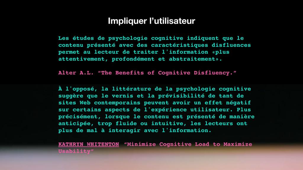 Impliquer l'utilisateur Les études de psycholog...