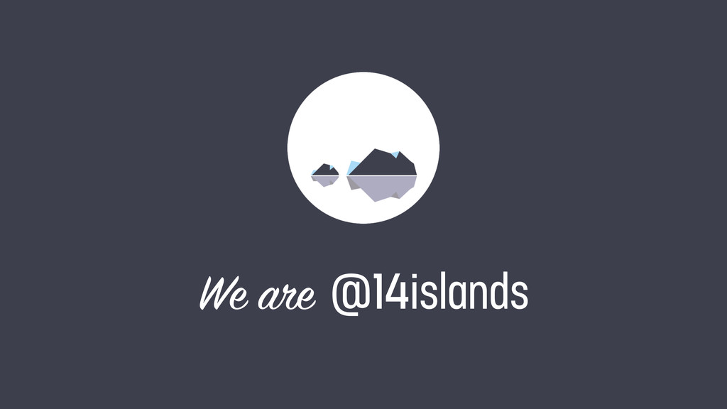 We are @14islands