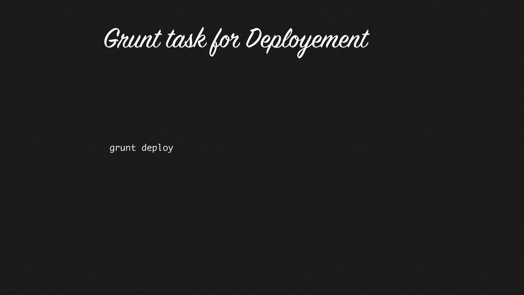 grunt deploy Grunt task for Deployement