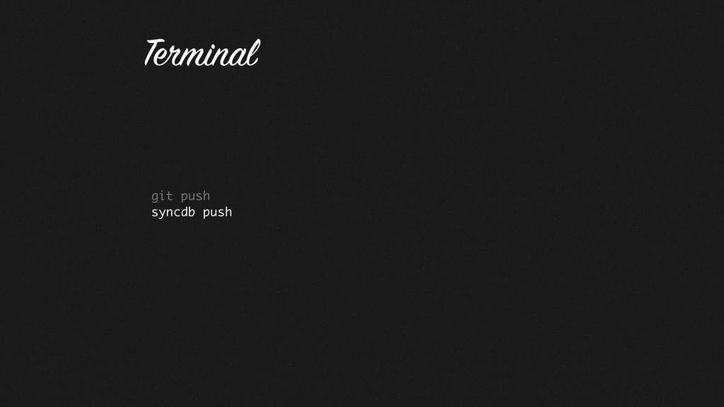 git push syncdb push Terminal