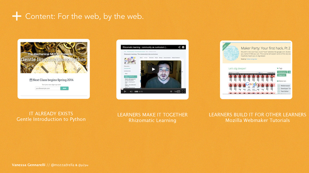 +Content: For the web, by the web. Vanessa Genn...