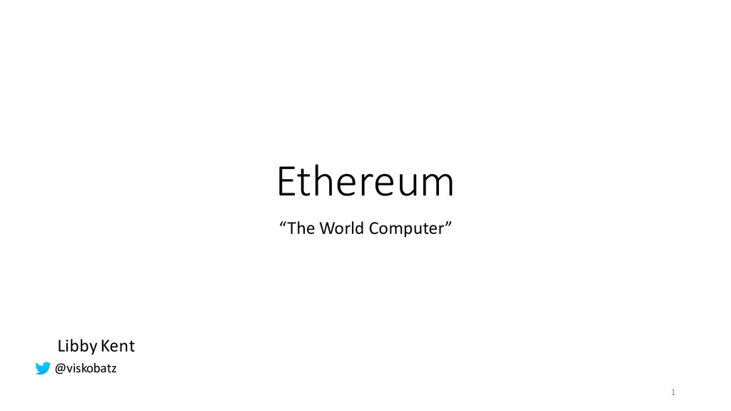 "Ethereum ""The World Computer"" Libby Kent 1 @vis..."