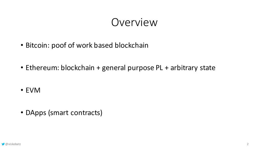 Overview • Bitcoin: poof of work based blockcha...