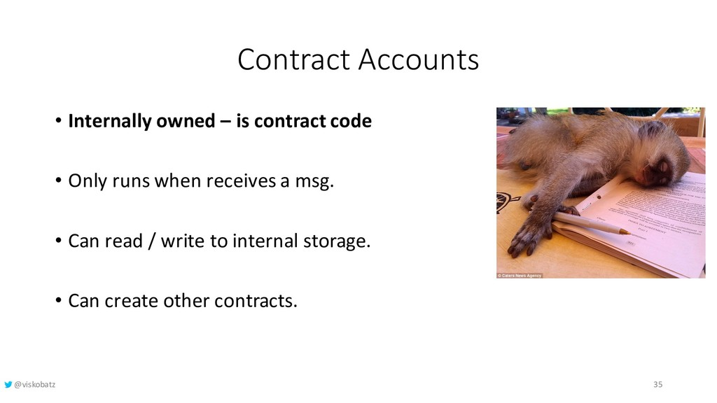 Contract Accounts • Internally owned – is contr...