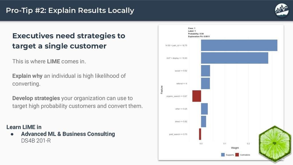 Pro-Tip #2: Explain Results Locally Executives ...
