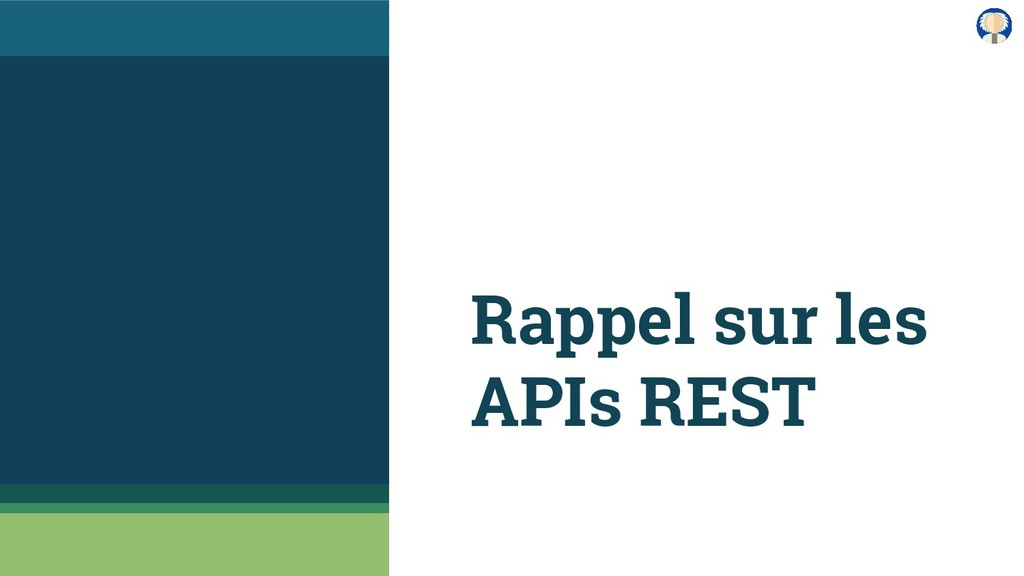 Rappel sur les APIs REST