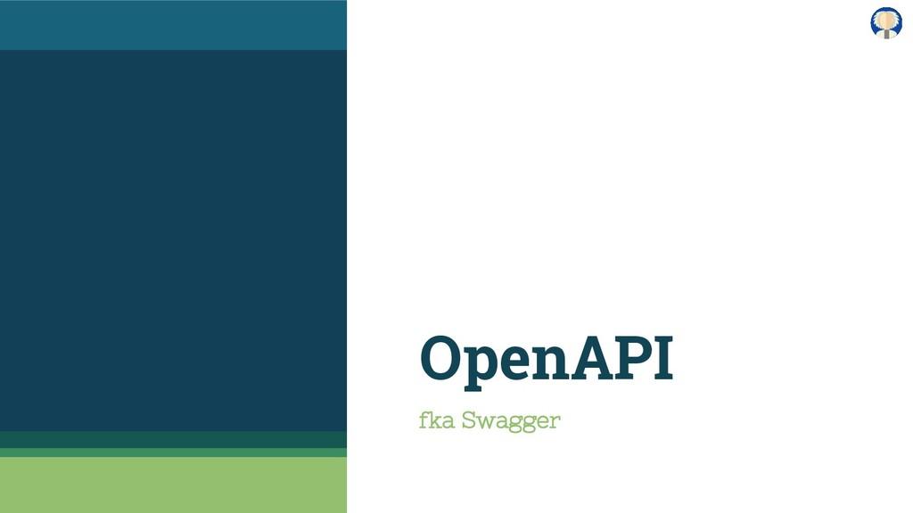 OpenAPI fka Swagger