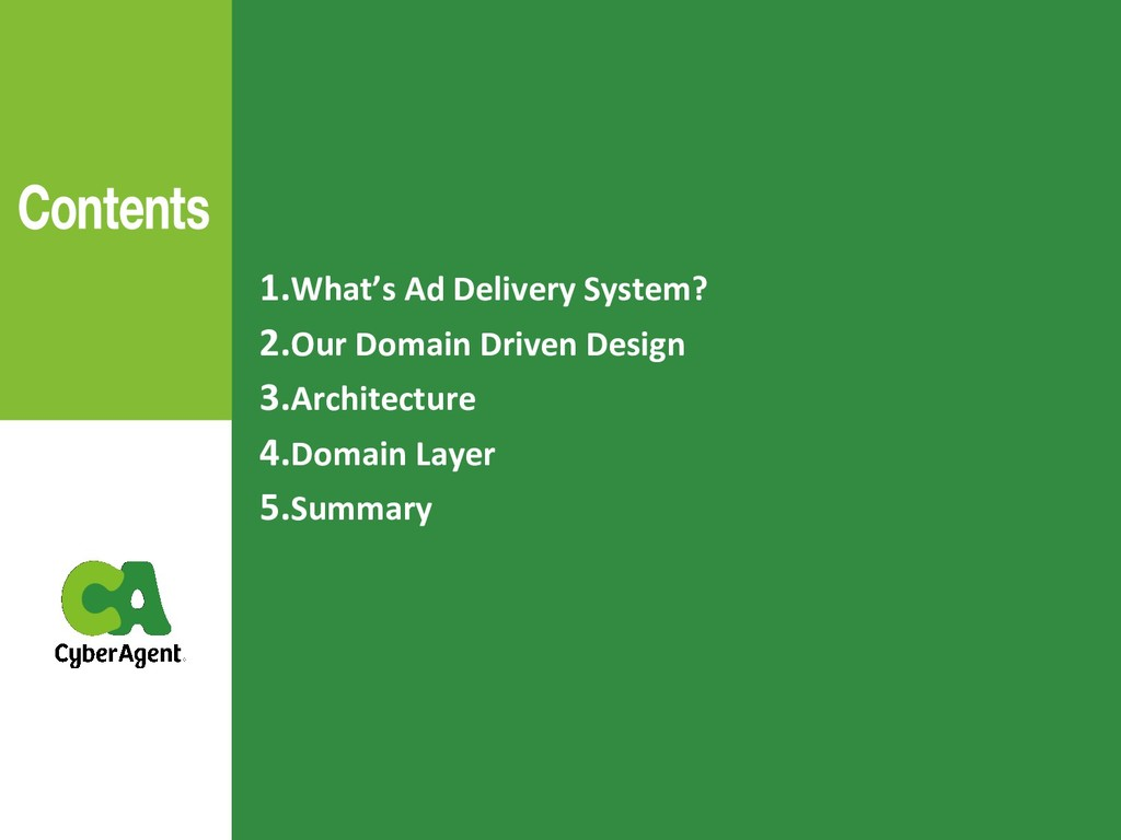 1.What's Ad Delivery System? 2.Our Domain Drive...