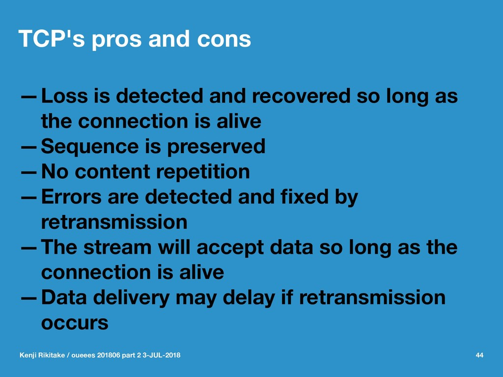 TCP's pros and cons —Loss is detected and recov...