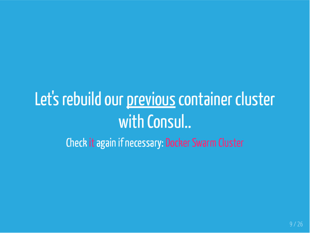 Let's rebuild our previous container cluster wi...