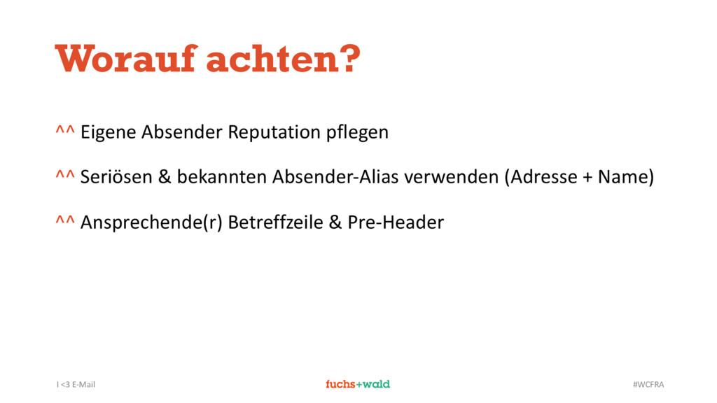 I <3 E-Mail #WCFRA Worauf achten? ^^ Eigene Abs...