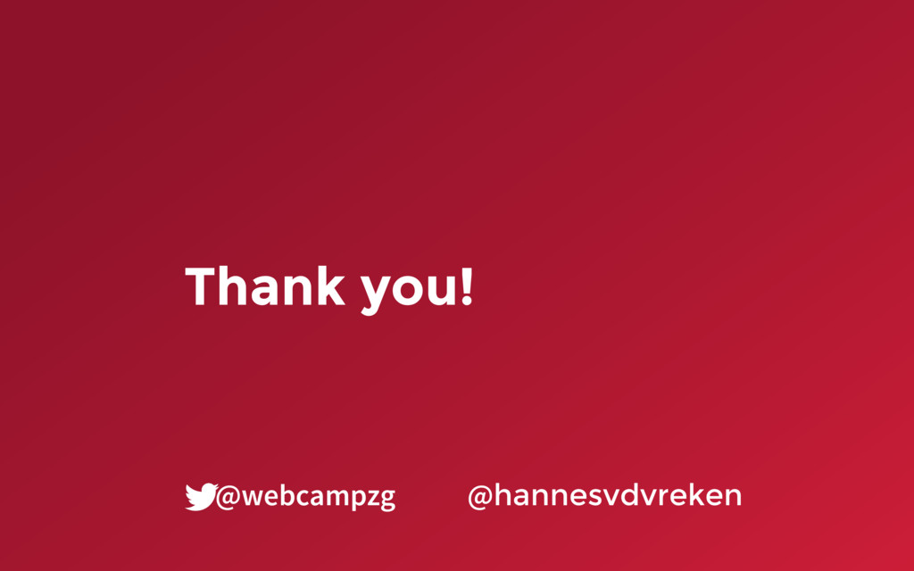 Thank you! @hannesvdvreken @webcampzg