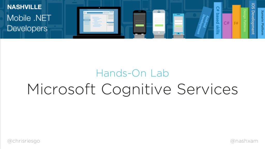 @nashxam Hands-On Lab Microsoft Cognitive Servi...
