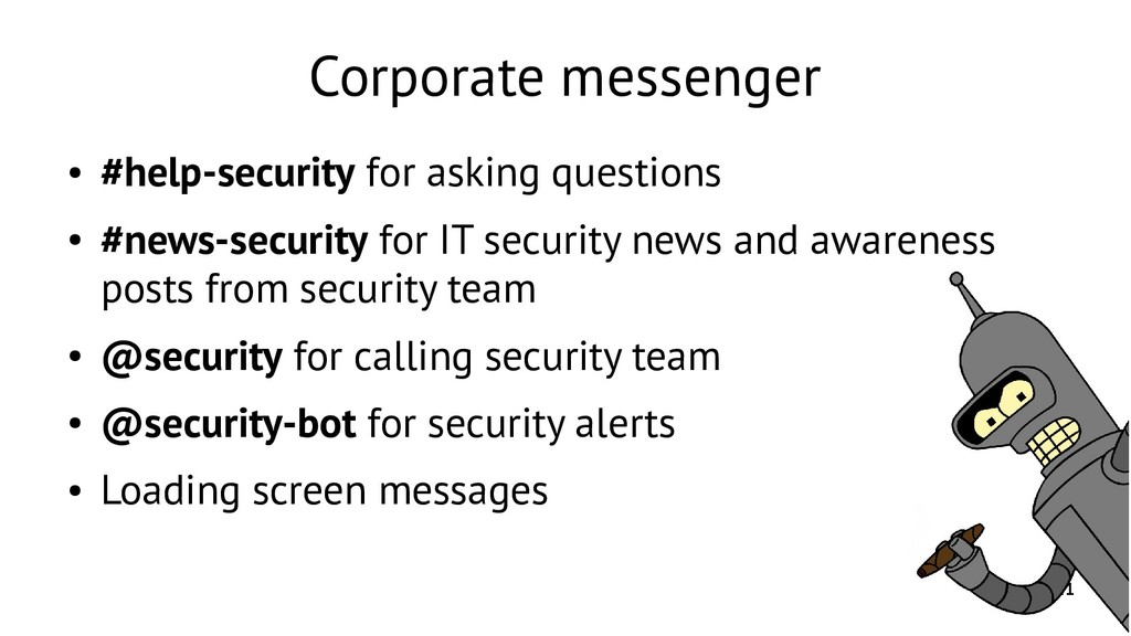 11 Corporate messenger ● #help-security for ask...