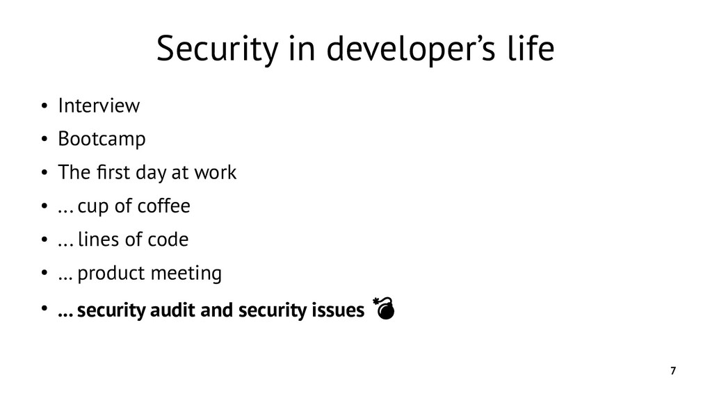 7 Security in developer's life ● Interview ● Bo...